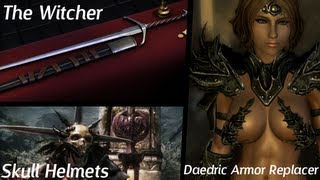 Skyrim Mods - Skull Helmets, Witchers Silver Sword, Female Daedric Armor Replacer