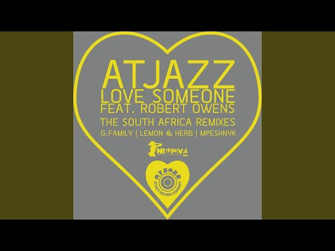 Love Someone feat. Robert Owens (G.Family Remix)