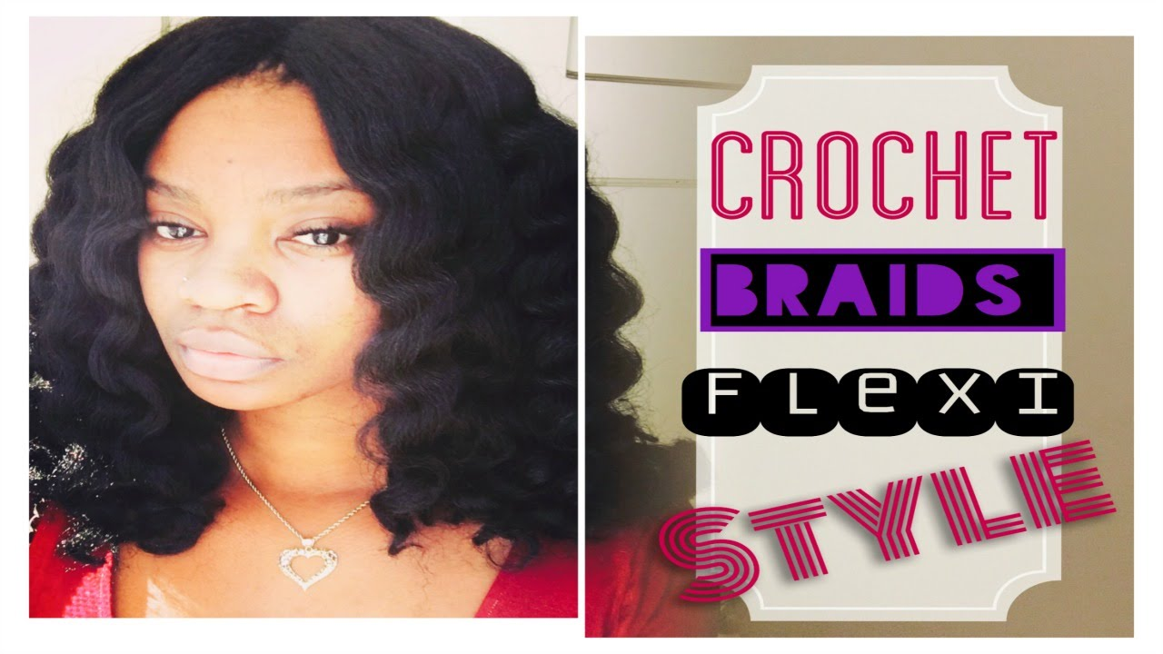 Crochet Braids : Latest and Greatest (Flexi Rods) - YouTube