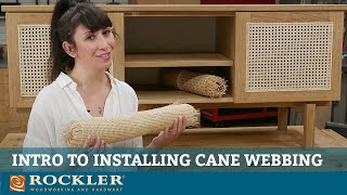 Introduction to Installing Cane Webbing in Furniture