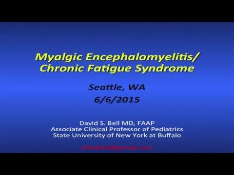 Dr David S. Bell, ME/CFS Presentation - Swedish Medical Center - Seattle WA June 2015
