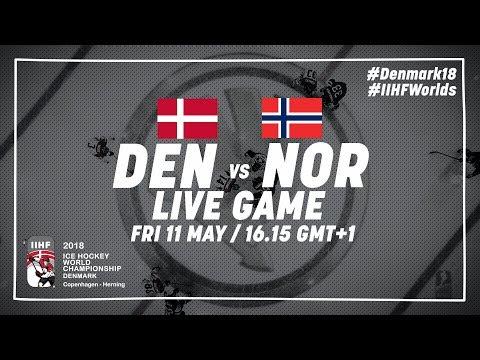 Denmark - Norway | Live | 2018 IIHF Ice Hockey World Championship