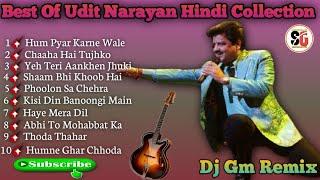 Non Stop Best off Udit Narayan Hindi Collection Mix 2020 Dj Gm Remix