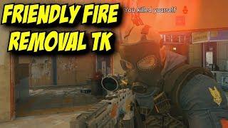 Rainbow Six Siege No More Friendly Fire Team Kill! Reverse Friendly Fire
