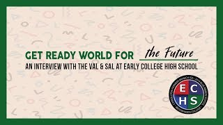 Interview with Valedictorian & Salutatorian | Early College High School