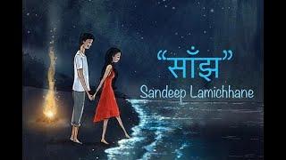 Saanjha - Sandeep Lamichhane