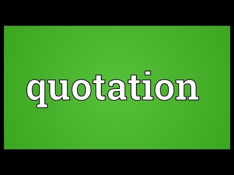 Quotation Meaning