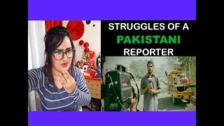 Indian Girl Reacts To STRUGGLES OF A PAKISTANI REPORTER | Reaction |
