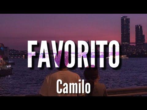 Favorito – Camilo (LETRA)