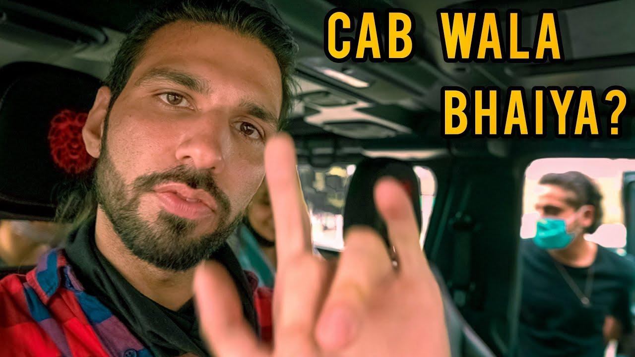 Am I Cab Wala Bhaiya ? 🙄