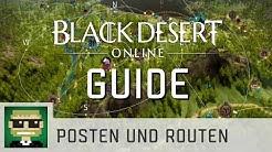 Posten und Routen | Black Desert Online Guide | Gameplay | deutsch/german