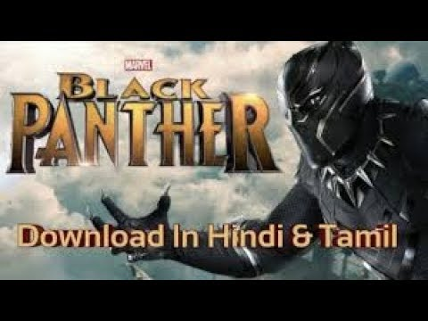 How To Download Black Panther Tamil Youtube