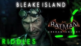 Batman Arkham Knight Bleake Island Riddles Locations