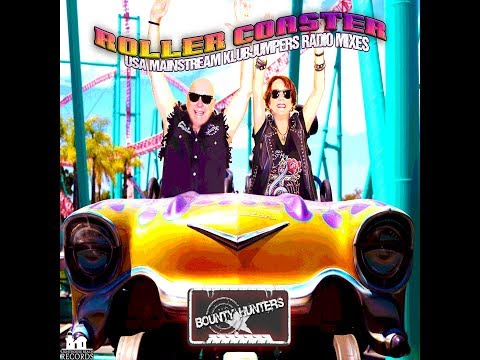 Bounty Hunters - Rollercoaster - USA Mainstream Klubjumpers Radio Mix