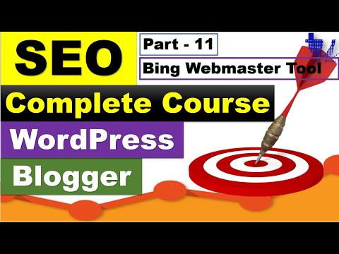 Complete SEO Course for WordPress & Blogger | Part 11 - Bing Webmaster Tool Review [Urdu/Hindi]