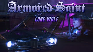 Armored Saint - Lone Wolf (OFFICIAL VIDEO)