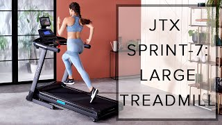 JTX SPRINT-7: LARGE TREADMILL | FROM JTX FITNESS