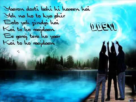 Yaaron Dosti Badi Haseen Hai with lyrics video by KK