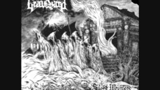 "Graveyard ""Silent Whispers Of The Graveless"""