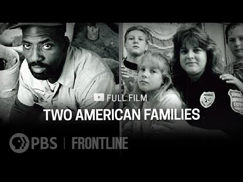 Two American Families (full documentary) | FRONTLINE