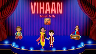 Vihaan - Introduction & Guidelines