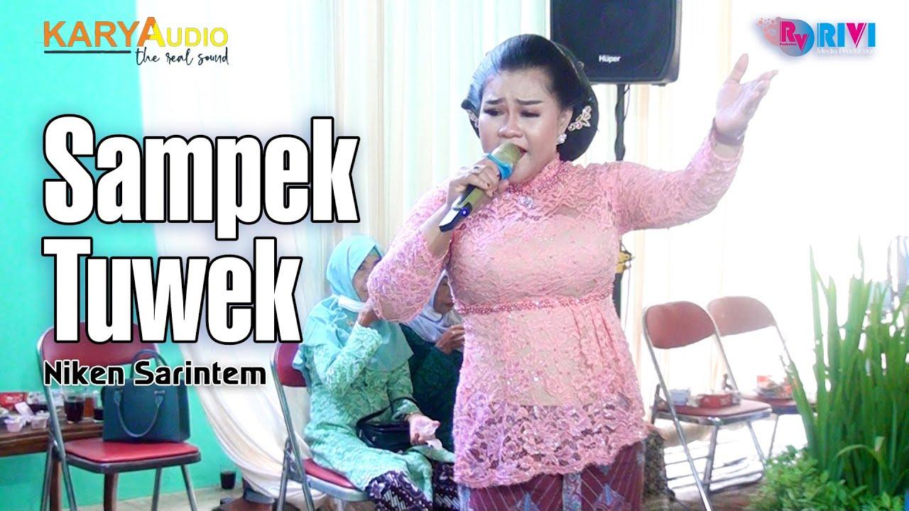 Sampek Tuwek - Niken Sarintem || Karya Audio