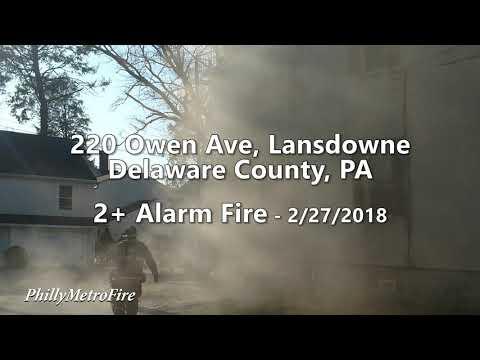 220 Owen Ave, Lansdowne - 2+ Alarms