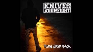 Knives To A Gunfight - Under Open Skies