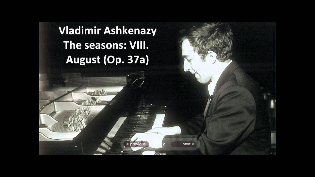 Vladimir Ashkenazy: The complete 'The seasons Op. 37a' (Tchaikovsky)