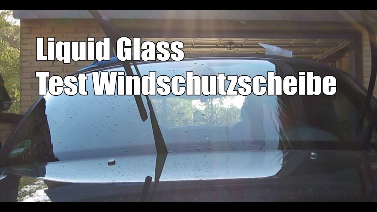 liquid glass im test auf der windschutzscheibe youtube. Black Bedroom Furniture Sets. Home Design Ideas