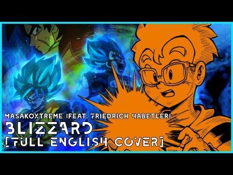 BLIZZARD [ENGLISH COVER] - Dragon Ball Super: Broly (feat. Friedrich Habetler)