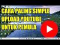 Cara Upload Video ke Youtube dari Laptop 2020, Upload Video Youtube Melalui Youtube Studio Beta