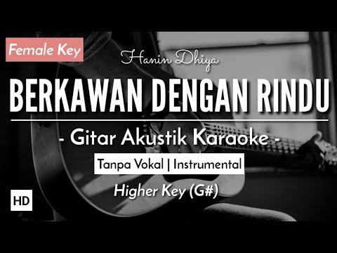 Download Karaoke Berkawan Dengan Rindu - Hanin Dhiya Gitar Akustik  Mp4 baru