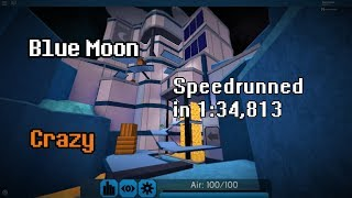 Blue Moon [Crazy] (WR?) | Roblox FE2MapTesting