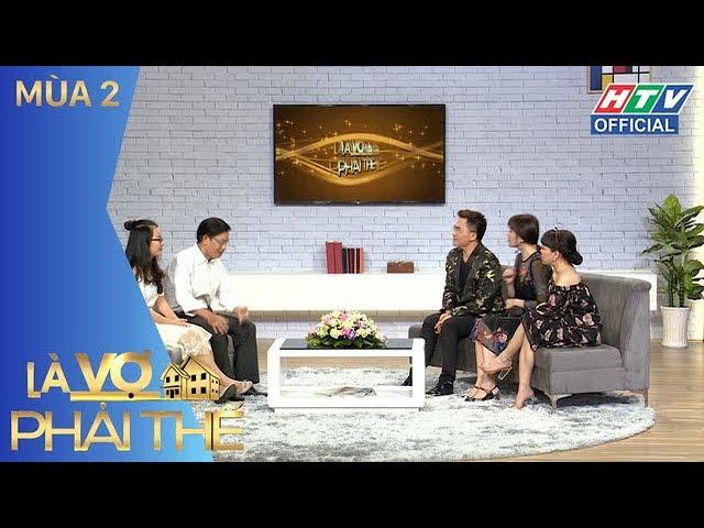 HTV LÀ VỢ PHẢI THẾ 2   Ưng Đại Vệ ngưng hát 5 năm một mình nuôi con   LVPT #11 FULL   19/6/2018