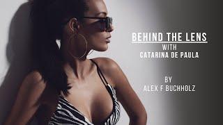 Alex F Buchholz'20 - Behind the Scenes Catarina de Paula