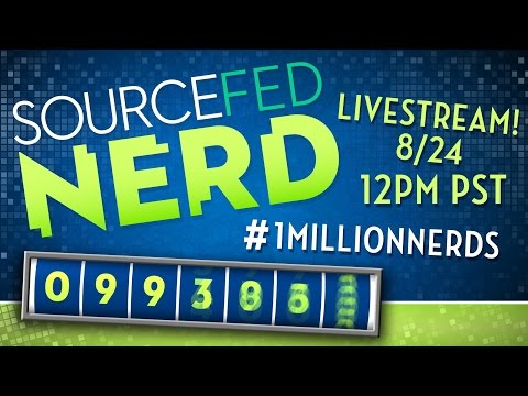 PART 2: SOURCEFEDNERD'S ONE MILLION SUBSCRIBER LIVESTREAM! #1MillionNerds