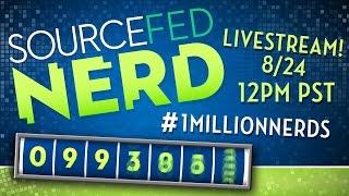 PART 2: SOURCEFEDNERD'S ONE MILLION SUBSCRIBER LIVESTREAM! #1MillionNerds