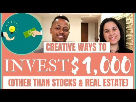 Creative Ways to Invest $1,000 (Other than in Stocks & Real Estate)