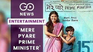 Meet The Cast: Mera Pyare Prime Minister