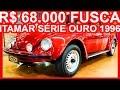SÉCULO 20 R$ 68.000 Volkswagen Fusca Itamar Série Ouro 1996 Vermelho Dakar 5.900 km originais #FUSCA