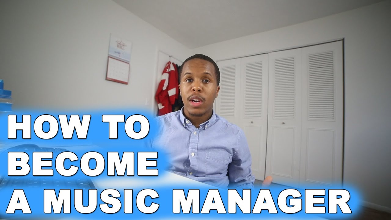 how to become a music manager youtube - Being A Manager Why Do You Want To Be A Manager