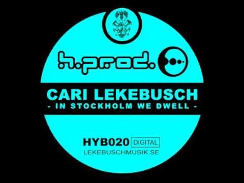 Cari Lekebusch - In Stockholm We Dwell (DIGITAL)