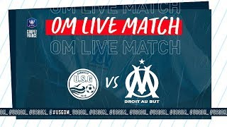 VIDEO: Suivez en direct US Granville  OM ! #USGOM