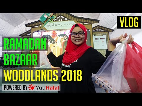 Woodlands Ramadan Bazaar 2018 | Singapore Halal Food