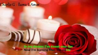 Charlie G llama L Amor Lyrics