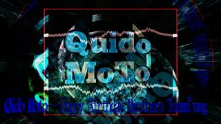 Download lagu Happy Birthday Brothers Qido Moto present MP3