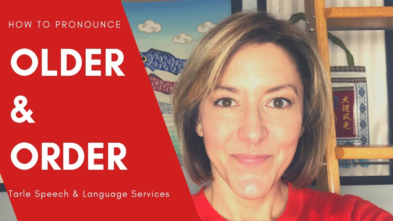 How to Pronounce OLDER & ORDER - English Pronunciation Lesson