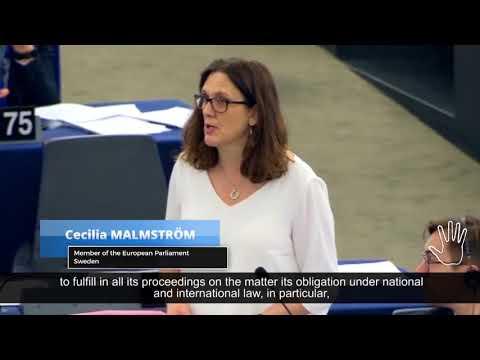 European Parliament Resolution - Hon. Cecilia MALMSTRÖM, MEP
