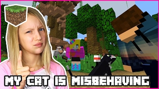 My Cat is Misbehaving / Minecraft Realm